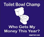Toilet Bowl Champ - Who Gets My Money This Year Drink-Can Cooler
