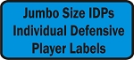 Jumbo Size Individual Defensive Players
