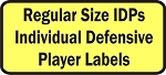 Regular Size Individual Defensive Players